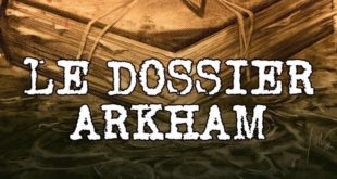 le-dossier-arkham-alex-nikolavitch-editions-leha-avis-review-lovecraft-1