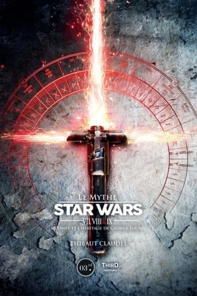 Le-mythe-Star-Wars-Third-edition-Thibaut-Claudel-Couv