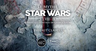 Le-mythe-Star-Wars-Third-edition-Thibaut-Claudel-Extrait