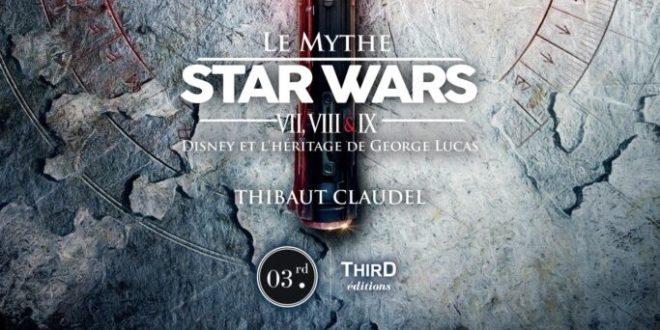 Beau livre – Le Mythe Star Wars – Notre avis