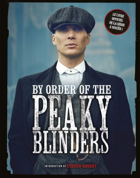 by-order-of-the-peaky-blinders-editions-larousse-beau-livre-serie-2