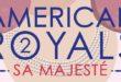Roman – American Royals 2- Sa Majesté, notre avis