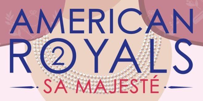 american-royals-2-sa-majeste-lumen-1