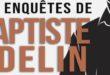 Roman – Les Enquêtes de Baptiste Adelin – Intégrale
