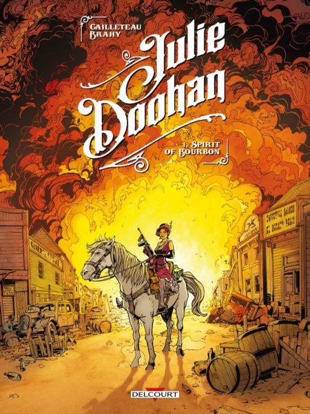 Julie-Doohan-T01-Spitit-of-Bourbon-Editions-Delcourt-Western-DB-Prohibition-Couv