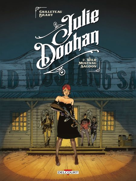 Julie-Doohan-T02-Wild-Mustang-Saloon-Editions-Delcourt-Western-DB-Prohibition-Couv